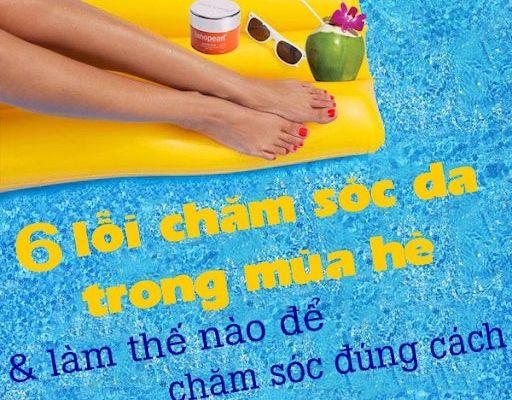 6-loi-cham-soc-da-nguy-hai-cho-da-mua-he (1)